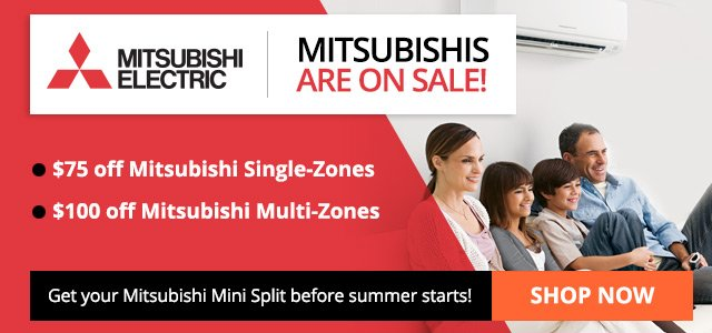 Mitsubishi mini splits are on SALE!