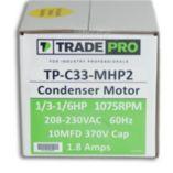 TRADEPRO® TP-C33-MHP2 -  1/3 Multi-Horsepower 1075 RPM 230V Condenser Fan Motor