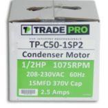 TRADEPRO® TP-C50-1SP2 -  1/2 HP Single Speed 1075 RPM 230V Condenser Fan Motor