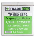 TRADEPRO® TP-E50-3SP2 -  1/2 HP Three Speed 1075 RPM 230V Evaporator Motor